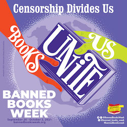 2021's Banned Books Week being advertised to encourage everyone to read.